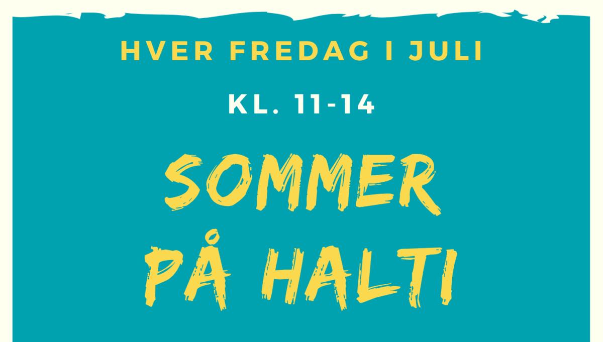 Sommer på Halti – hver  fredag i juli
